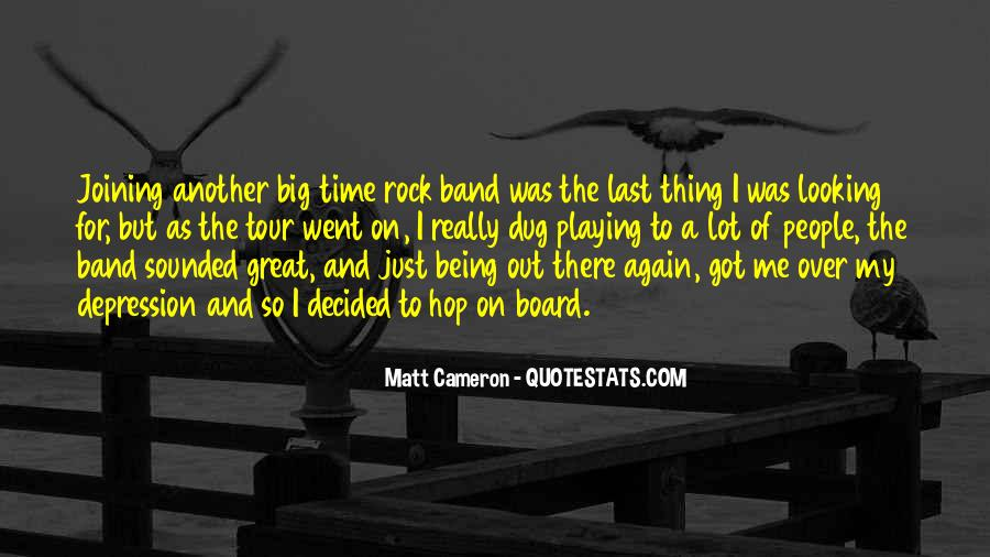Matt Cameron Quotes #1735148