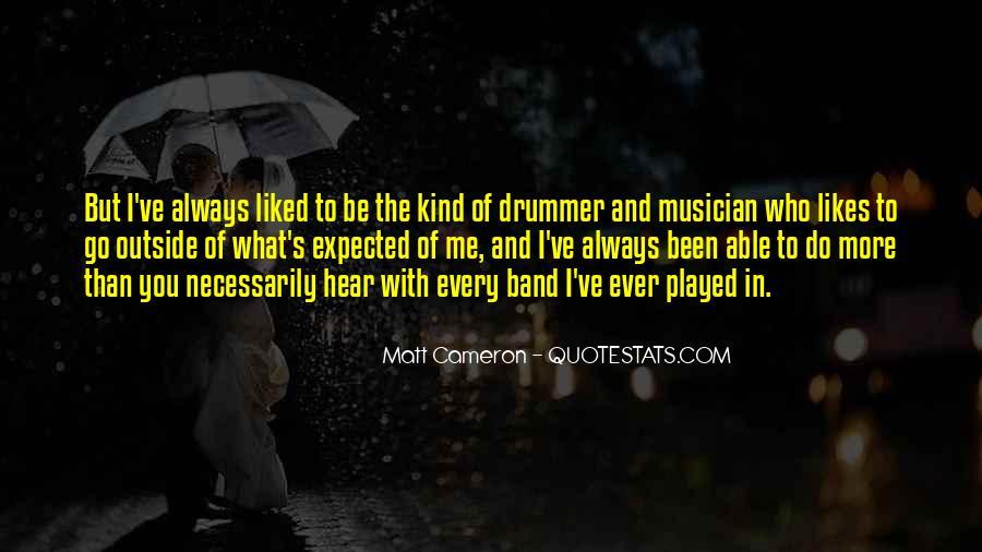Matt Cameron Quotes #1829606