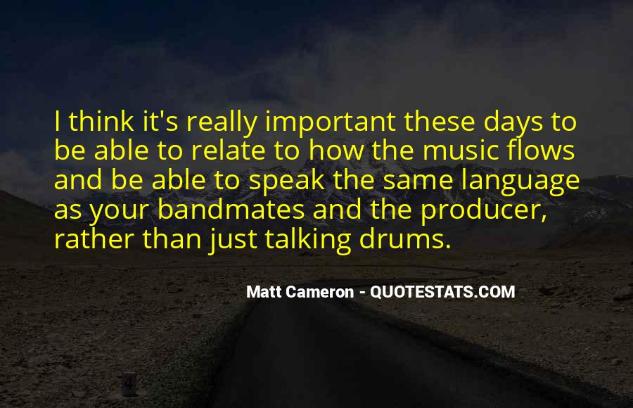 Matt Cameron Quotes #397518