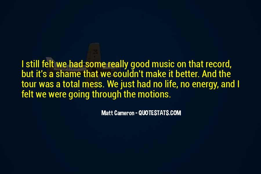 Matt Cameron Quotes #42402