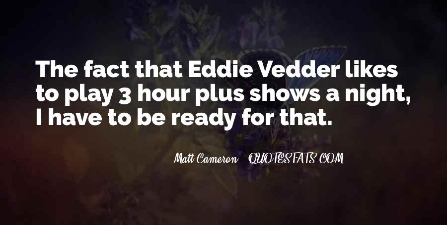 Matt Cameron Quotes #490761