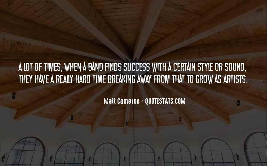Matt Cameron Quotes #601681