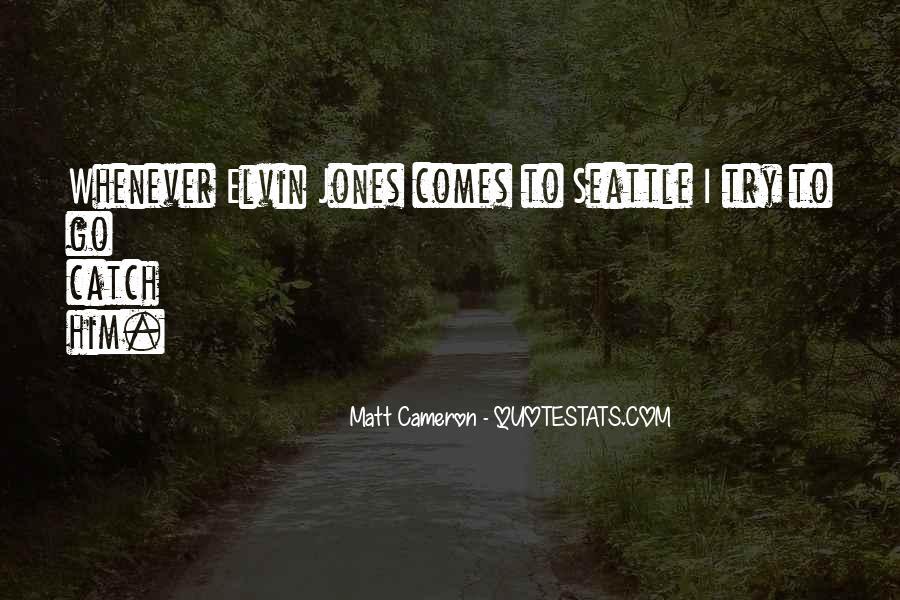 Matt Cameron Quotes #920233