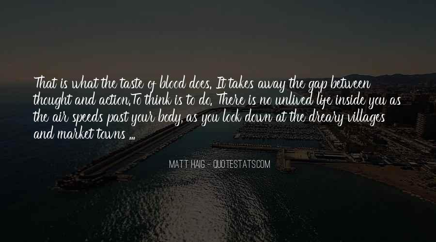 Matt Haig Quotes #1136192