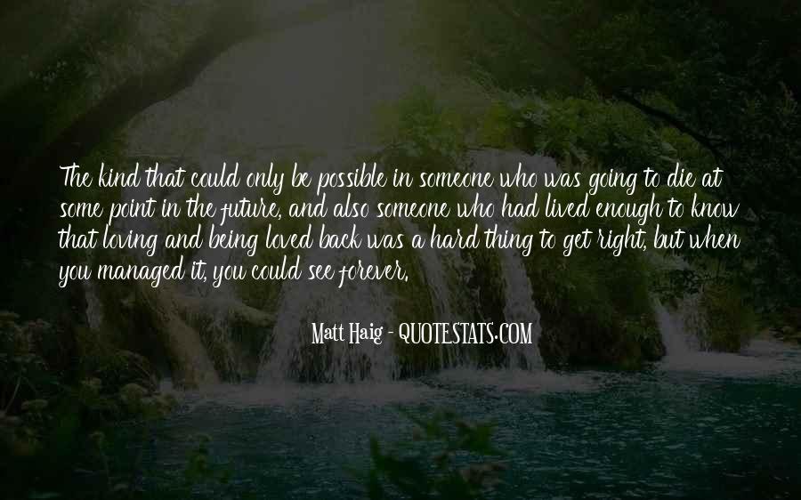 Matt Haig Quotes #1581176