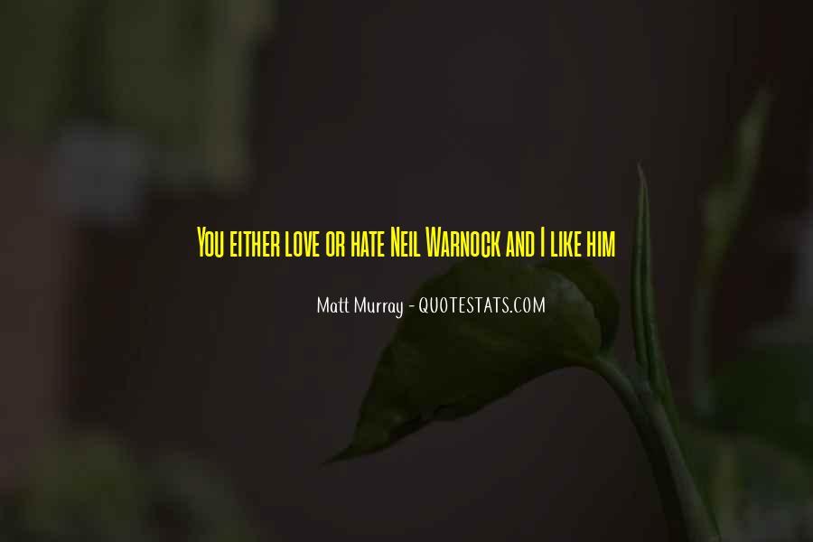 Matt Murray Quotes #1698828