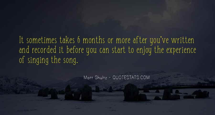Matt Shultz Quotes #1606998