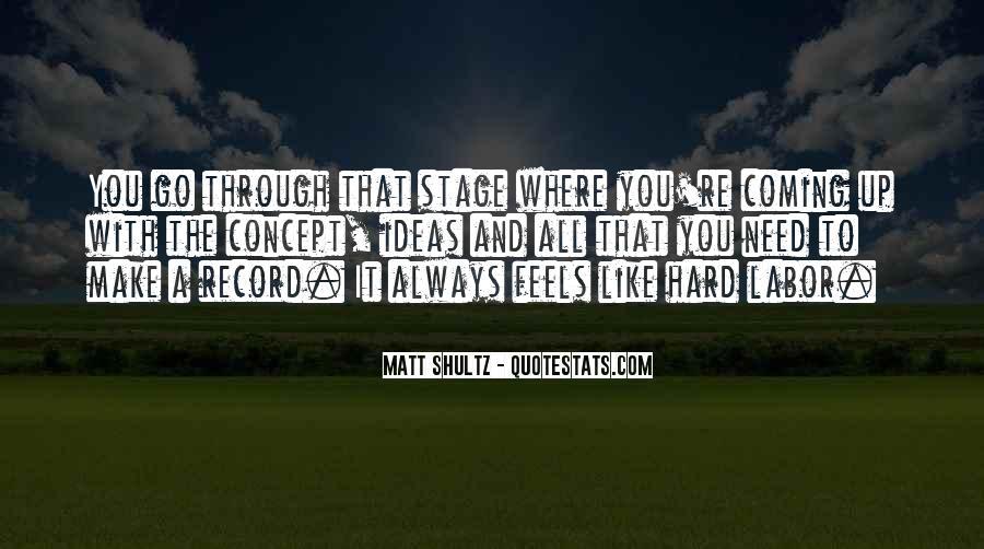 Matt Shultz Quotes #973313