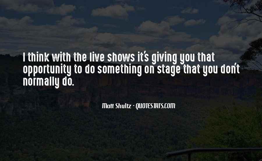 Matt Shultz Quotes #984215