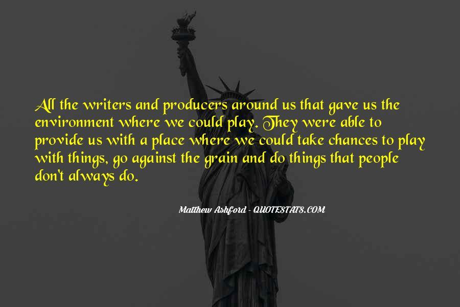 Matthew Ashford Quotes #1029143