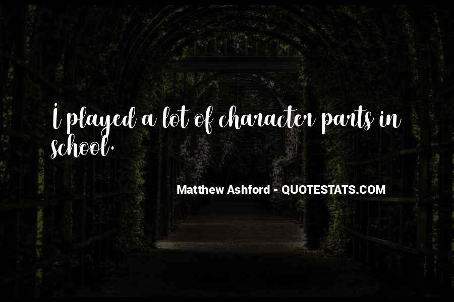 Matthew Ashford Quotes #1050888