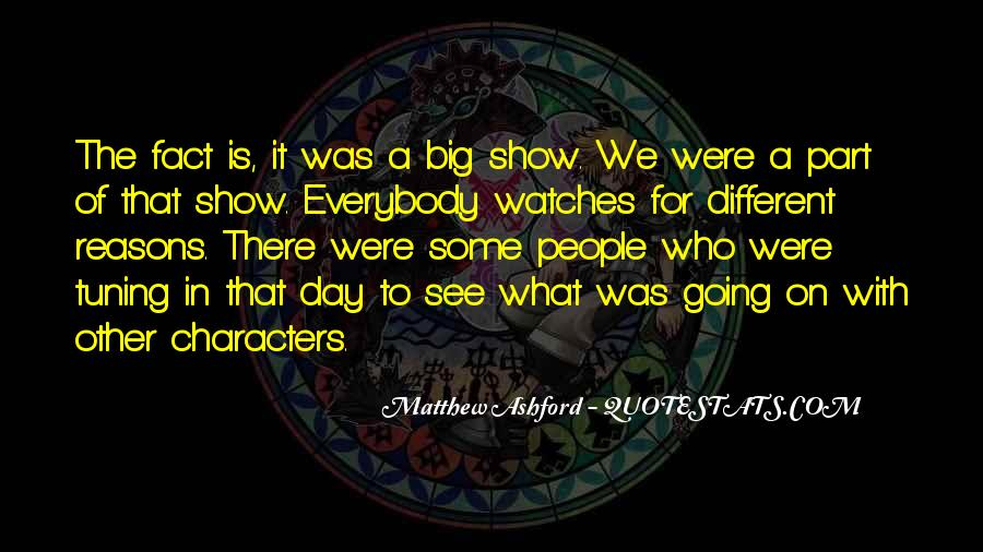 Matthew Ashford Quotes #1139663