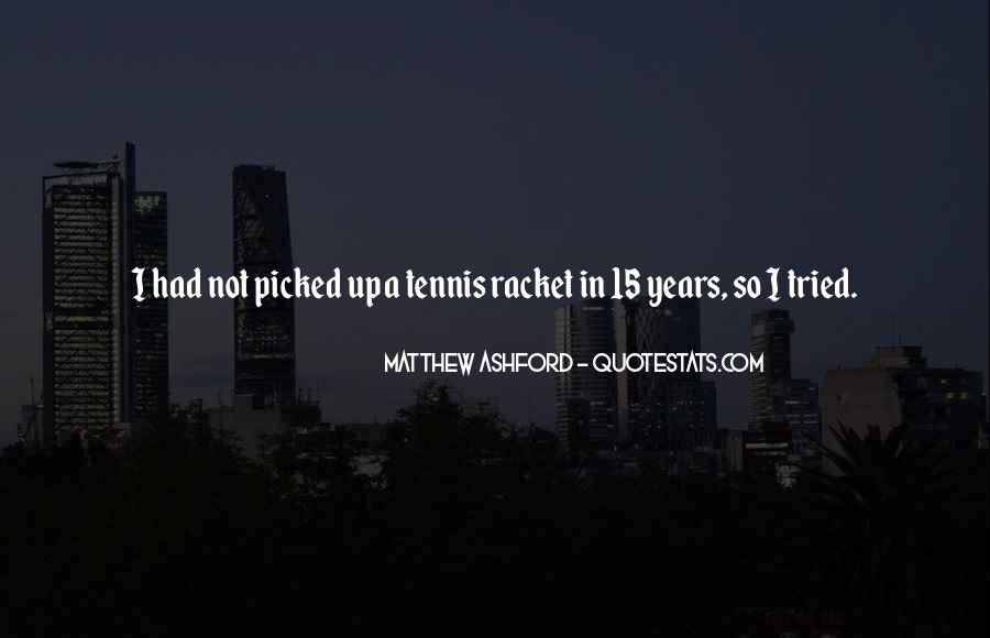 Matthew Ashford Quotes #1187354