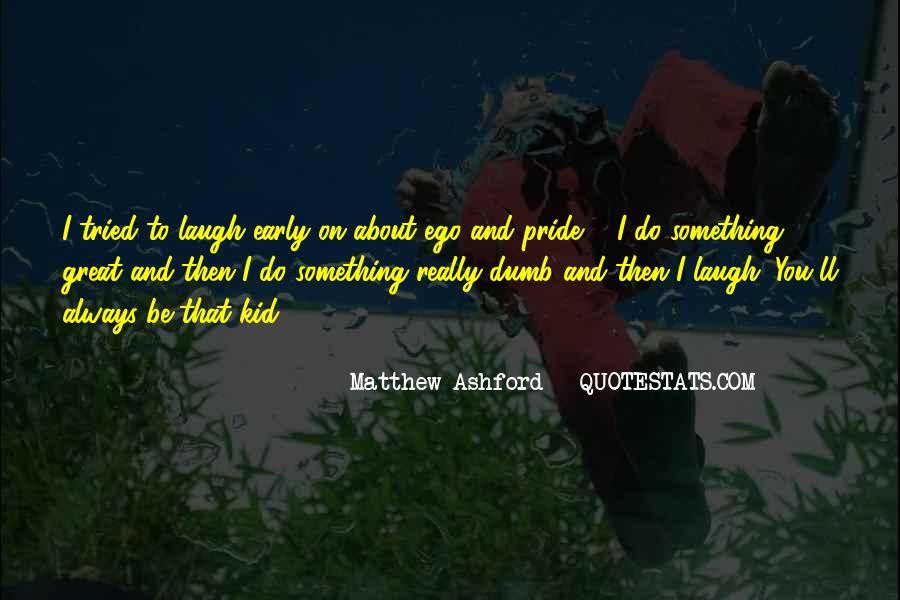 Matthew Ashford Quotes #1412683