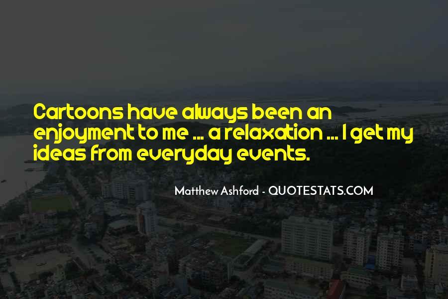 Matthew Ashford Quotes #230761