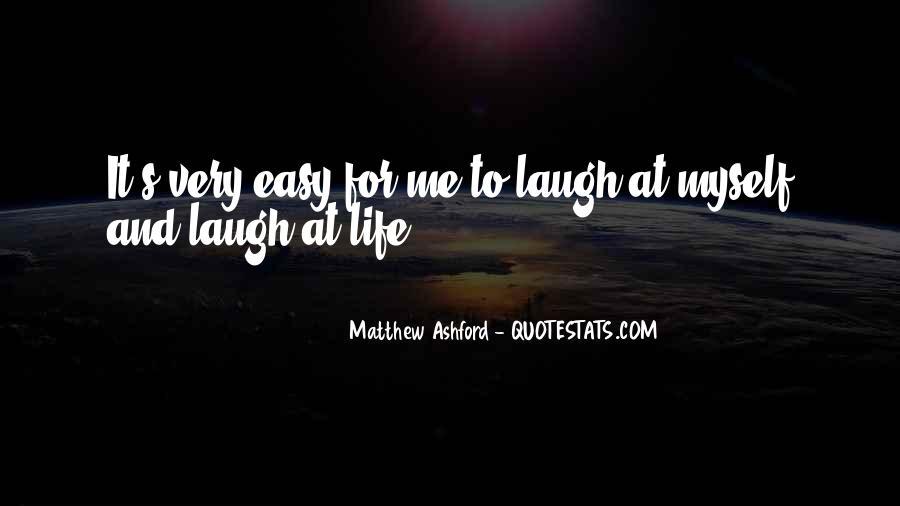 Matthew Ashford Quotes #588318