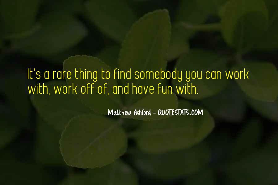 Matthew Ashford Quotes #613591