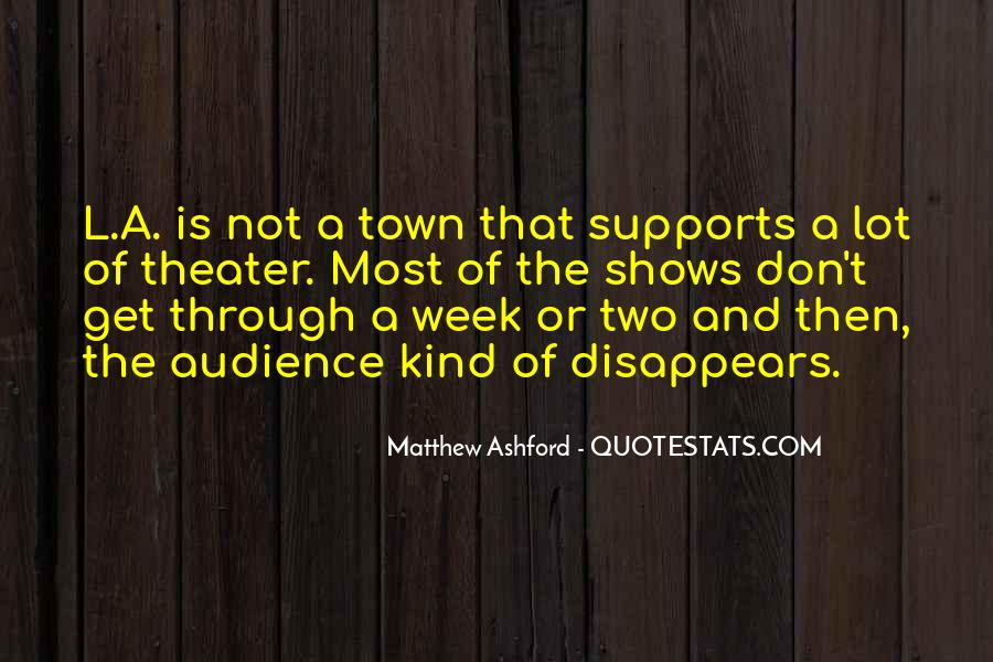 Matthew Ashford Quotes #926227