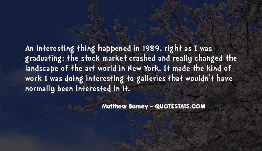 Matthew Barney Quotes #244557