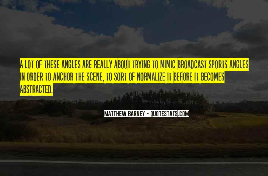 Matthew Barney Quotes #543444