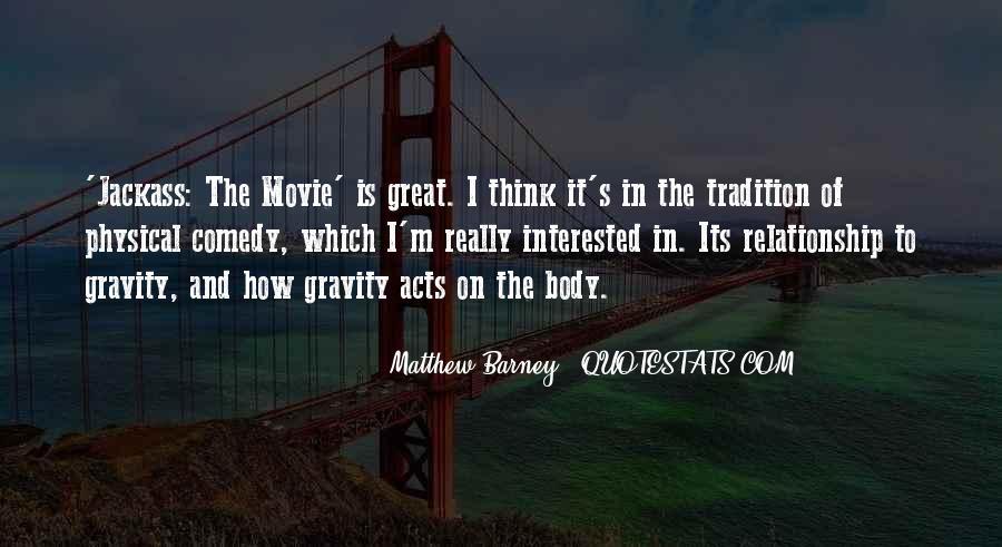 Matthew Barney Quotes #75809