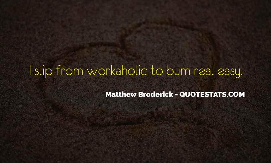 Matthew Broderick Quotes #1359868