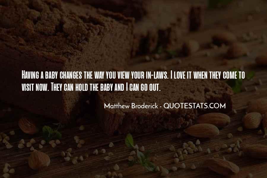 Matthew Broderick Quotes #1744839