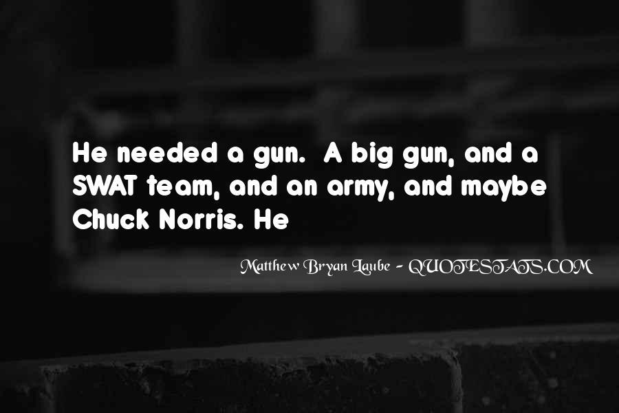 Matthew Bryan Laube Quotes #1195357