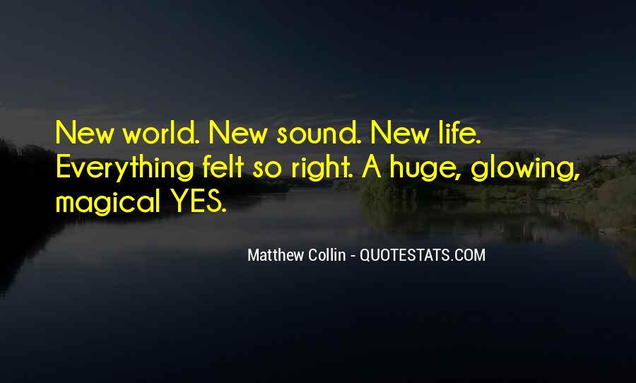 Matthew Collin Quotes #779295