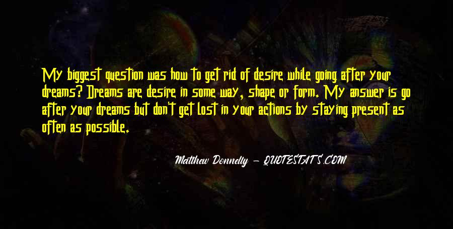 Matthew Donnelly Quotes #1228282