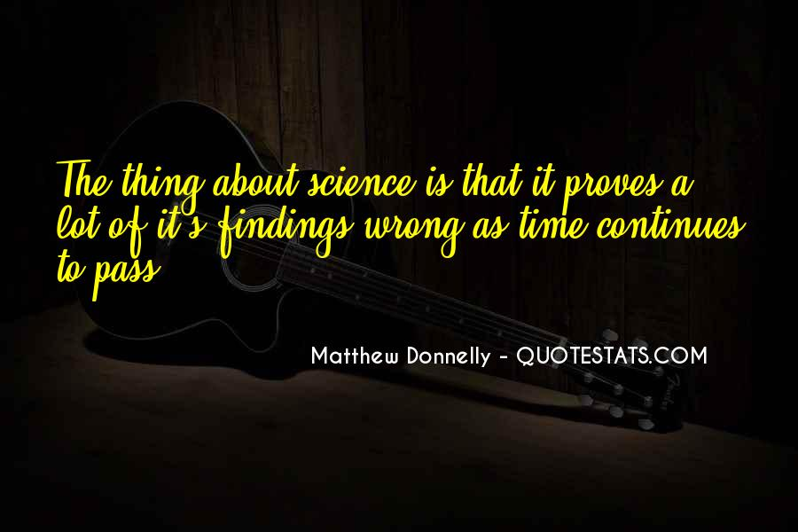Matthew Donnelly Quotes #1638112