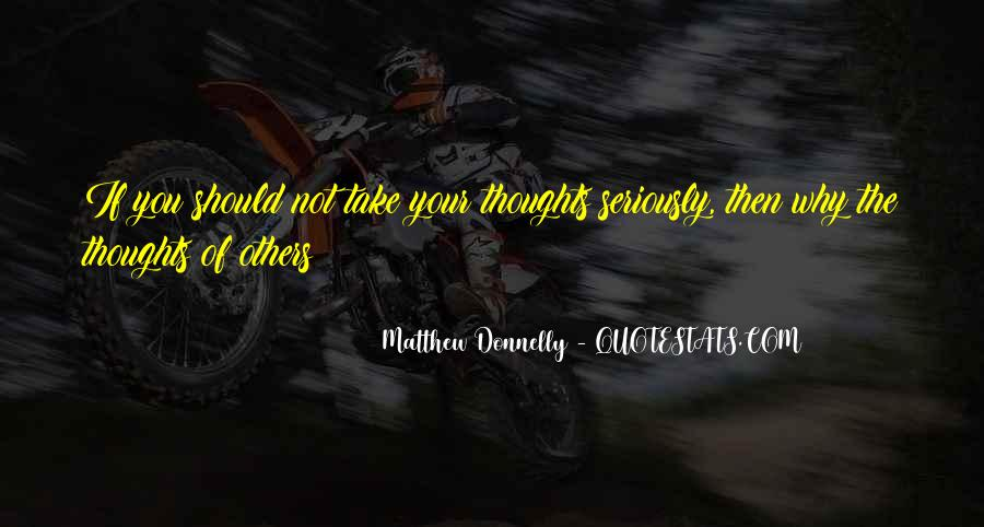 Matthew Donnelly Quotes #1715104