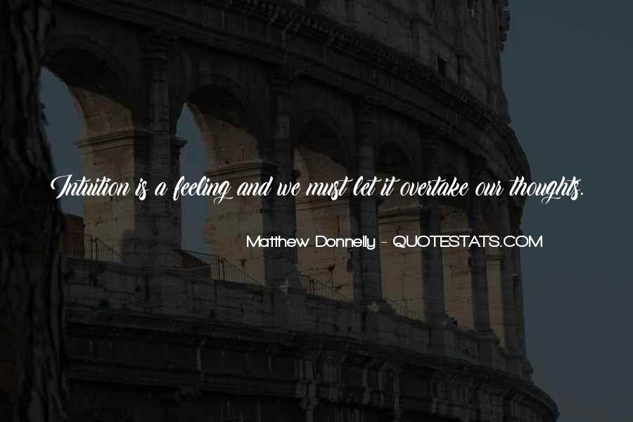 Matthew Donnelly Quotes #341559
