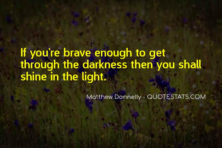 Matthew Donnelly Quotes #346428