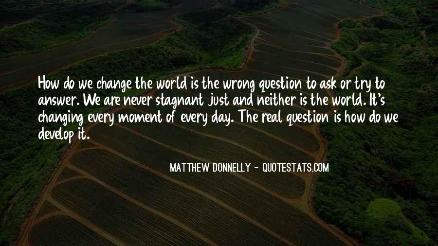 Matthew Donnelly Quotes #418947