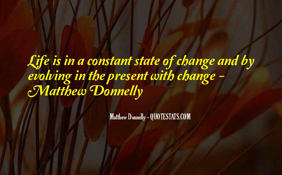Matthew Donnelly Quotes #9242