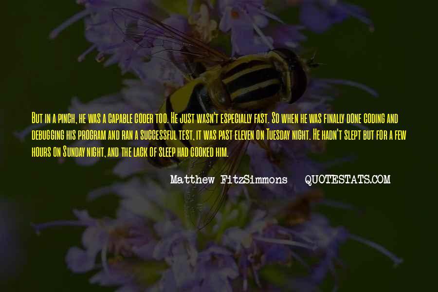Matthew FitzSimmons Quotes #186140