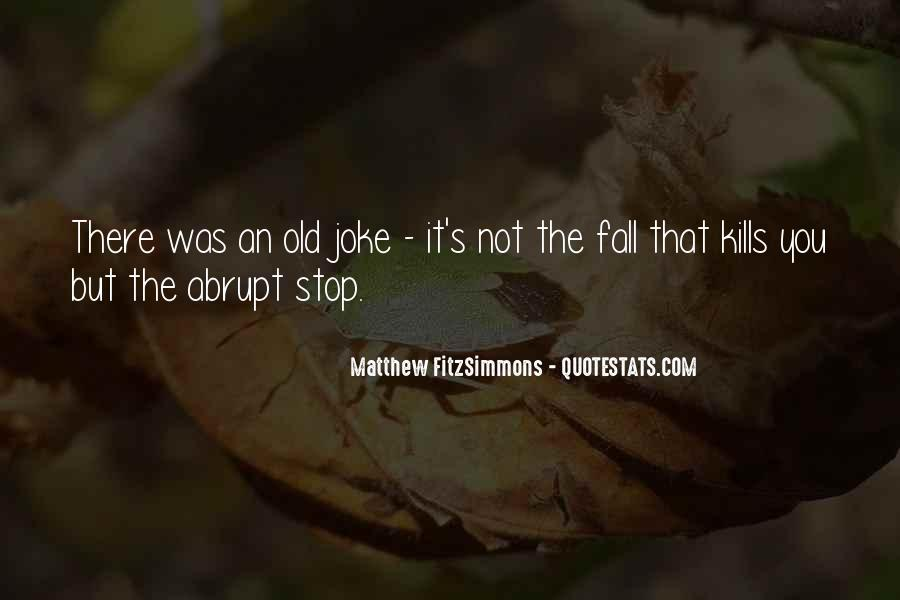 Matthew FitzSimmons Quotes #704023