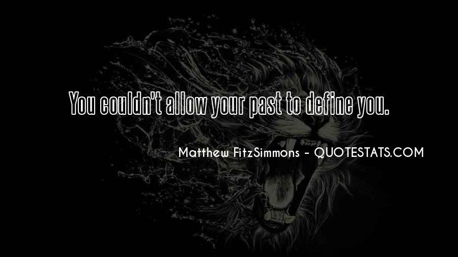 Matthew FitzSimmons Quotes #709461