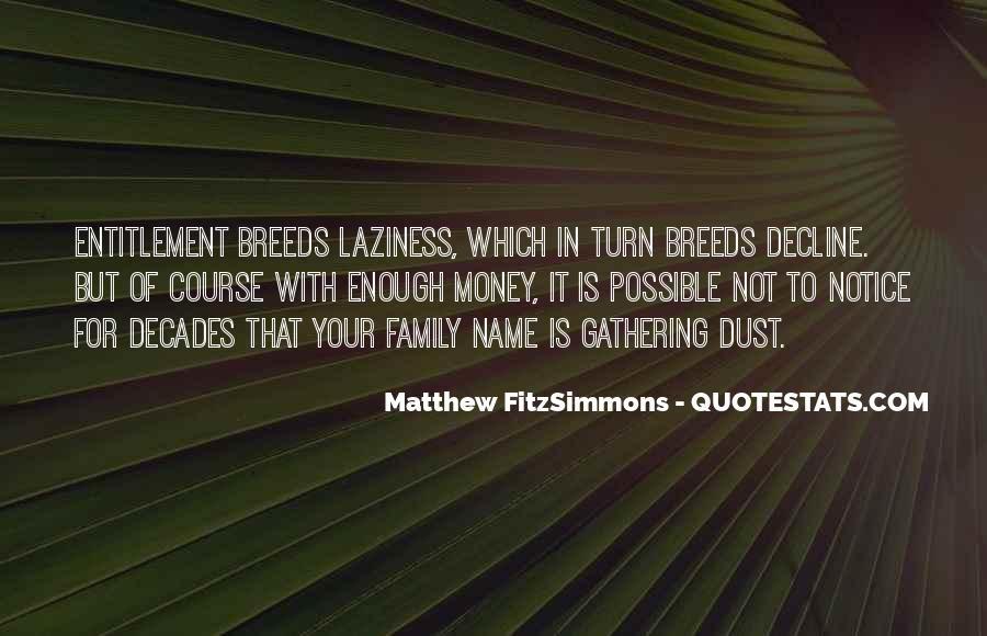 Matthew FitzSimmons Quotes #938871