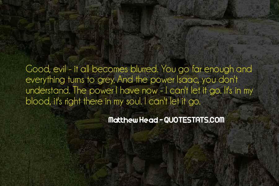 Matthew Head Quotes #80154