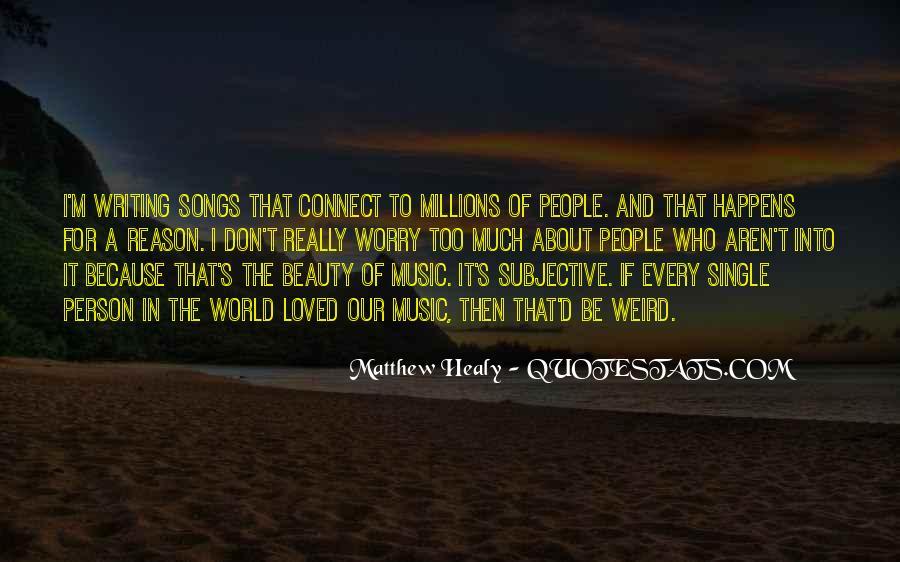 Matthew Healy Quotes #1592745