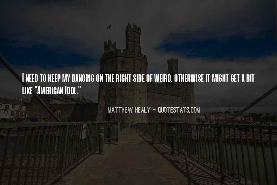 Matthew Healy Quotes #1855072