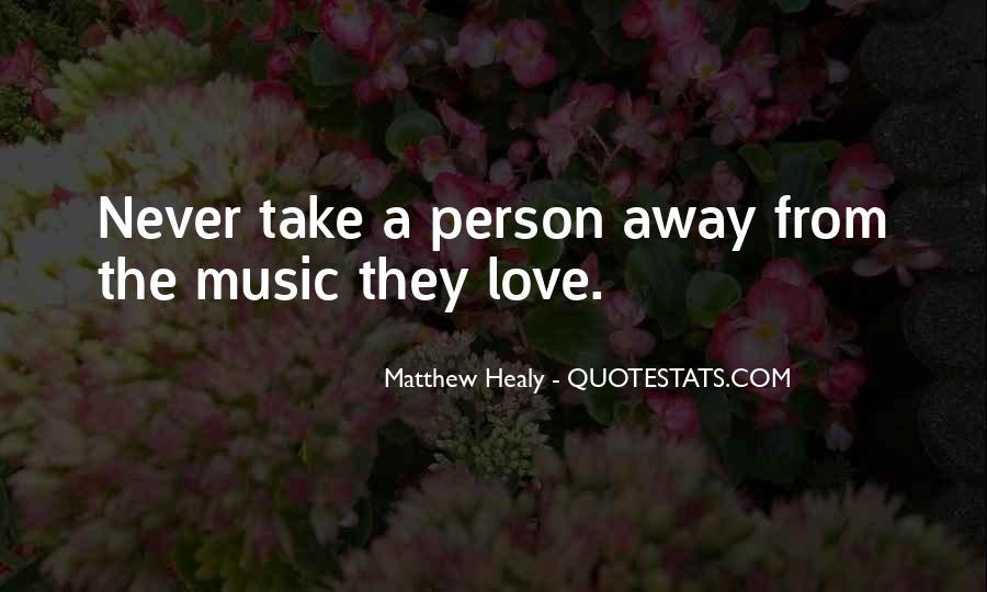 Matthew Healy Quotes #544840