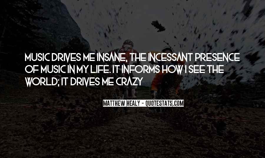 Matthew Healy Quotes #760772
