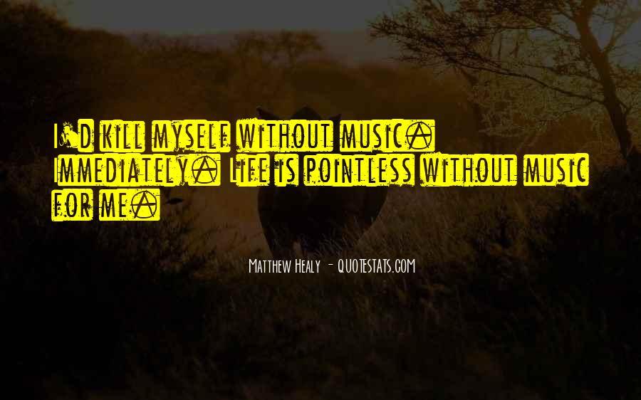 Matthew Healy Quotes #878579
