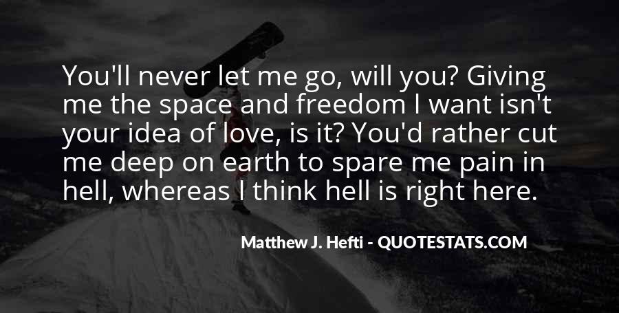 Matthew J. Hefti Quotes #608501