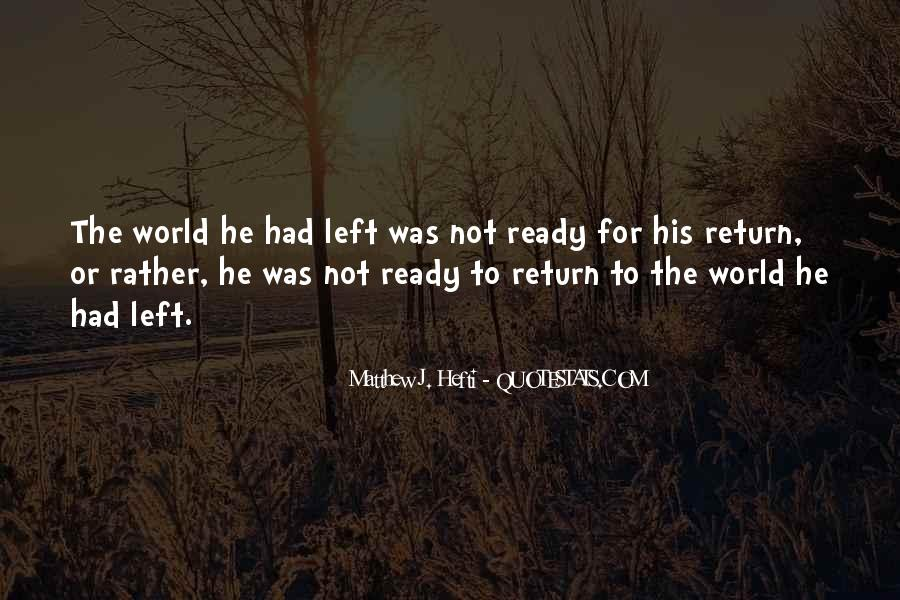 Matthew J. Hefti Quotes #96399