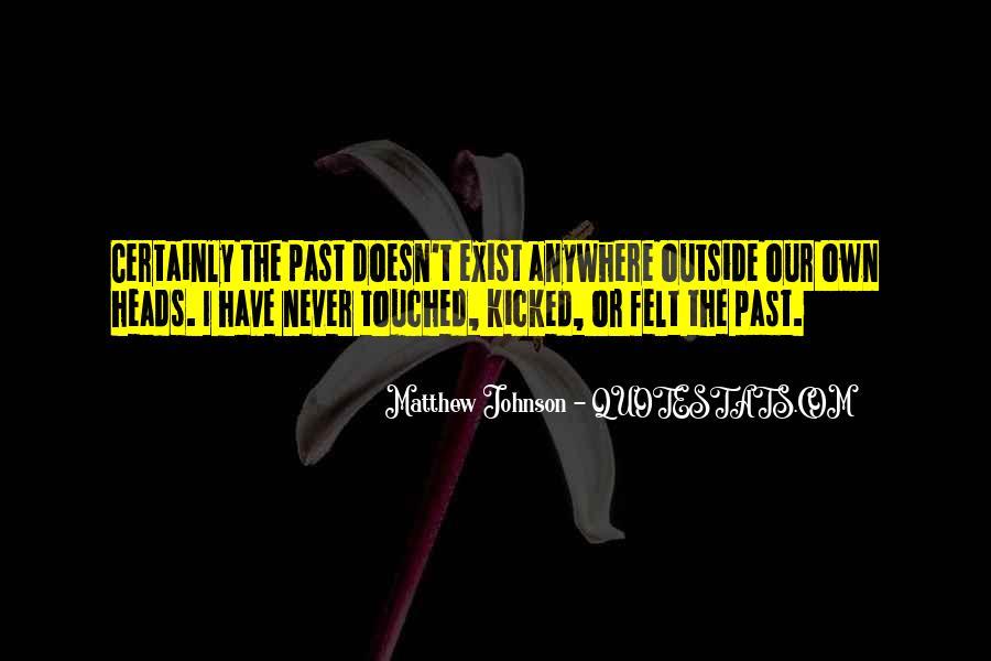 Matthew Johnson Quotes #204299