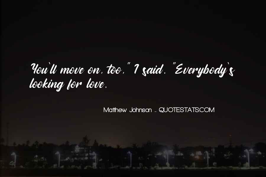 Matthew Johnson Quotes #681944